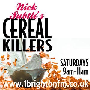 *1BFM* Cereal Killers Radio Show 24-06-2017