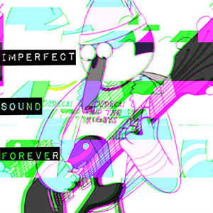 Imperfect Sound Forever (April 17): Did You Say Queer Aliens?