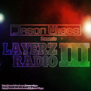 Jason Wiggs - Layerz Radio 3