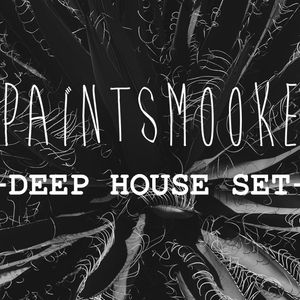 PaintSmooke - Deep House Set.