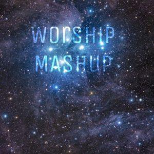 Worship Mash-Up #4