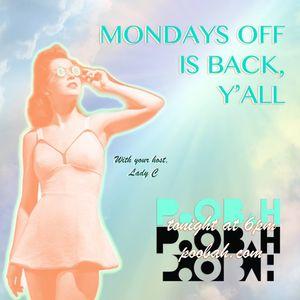 Mondays Off