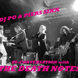 Pier Sixx & Dj Po 'In-Conversation' with 'The Death Notes