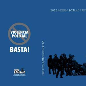 """Áudio 84 - """"Violência de Estado"""" - Agenda SOS Racismo 2016"""