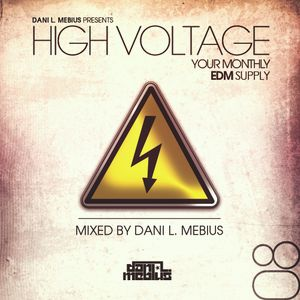 High Voltage Radio 8 Mixed By Dani L. Mebius