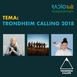 Tema: Trondheim Calling 2018