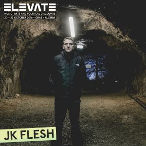 JK FLESH - LIVE AT ELEVATE 2016