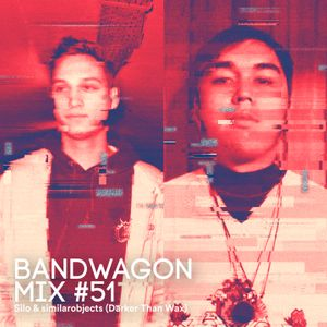 Bandwagon Mix #51 - Silo & similarobjects