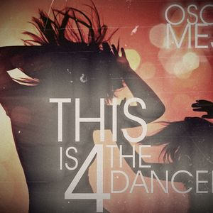 This is for the dancers