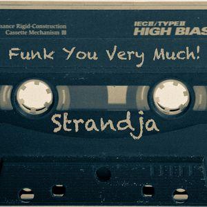 DJ Strandja - Funk You Very Much!
