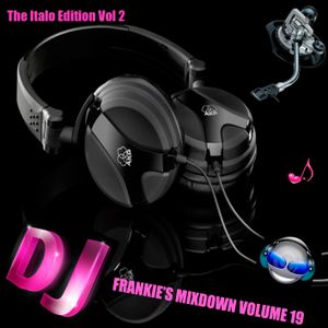 Frankies Mixdown Vol 19 Italo Edition Vol II