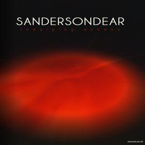 Sanderson Dear - Indulging Excess