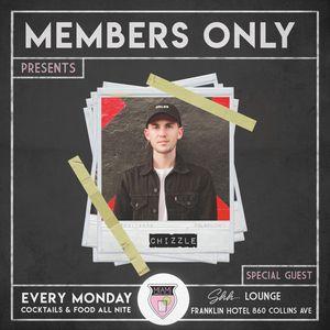 Chizzle - Live from Member's Mondays (Hip-Hop Mix)