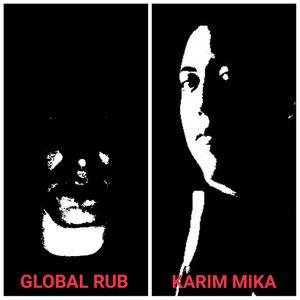 DJ Global Rub #58 (Karim Mika Guest Mix)