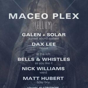 LIVE @ Public Works w/ Maceo Plex 4/19/14
