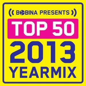 Bobina - Top 50 of 2013 - Yearmix