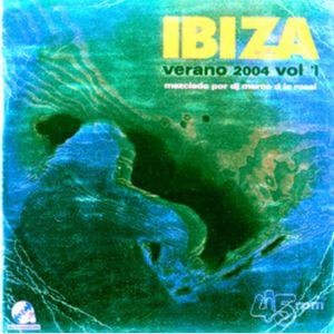 Ibiza Verano 2004 Mezclado por Marco dla rossi