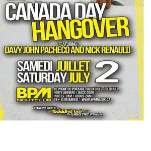 CANADA DAY HANGOVER @ BPM AFTERHOURS - JULY 2ND 2011 - HULL, QUEBEC
