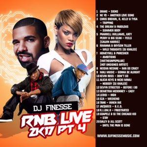 DJ Finesse - R&B LIVE 2K17 PT. 4