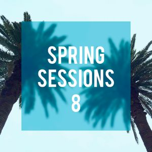 Spring Sessions 8
