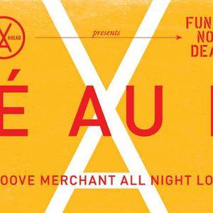 Groove Merchant Presents FUNKSNOTDEAD (02-07-16 part 1 Café Au Lait)