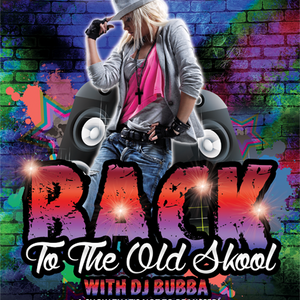 Back To The Old Skool With DJ Bubba - March 12 2020 www.fantasyradio.stream