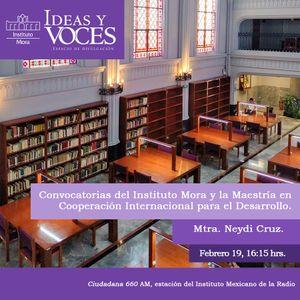 Ideas y Voces 147. Cooperación Internacional para el Desarrollo. Mtra. Neidy Cruz