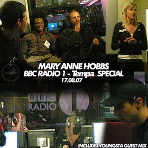 Mary Anne Hobbs - Radio 1 - Tempa Special & Interview - Soulja, Benga, Skream - 17.08.2007