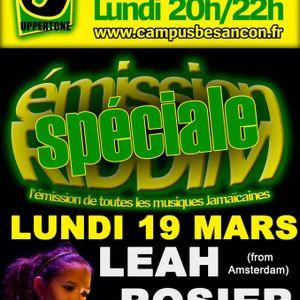 EMISSION RIDDIM 19 mars (with LEAH ROSIER, LOIC,....)
