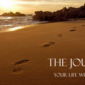 The Journey-Your Life with Christ Part 1: Taking your first step