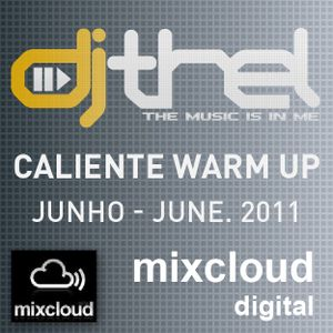 Caliente Warm Up by Djthel