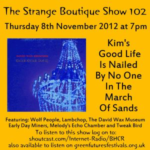 The Strange Boutique Show 102
