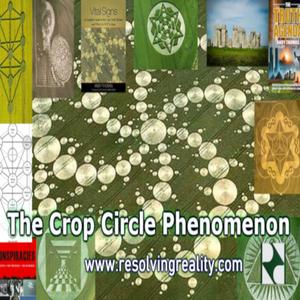 The Crop Circle Phenomenon - Andy Thomas on Resolving Reality Radio - 7/12/18