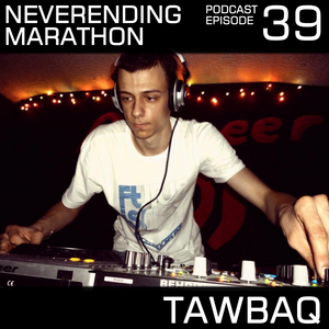 Neverending Marathon Podcast Episode 039 with Tawbaq (2012-11-24)