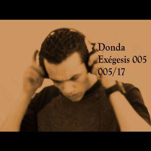Donda - Exégesis 005 - 2017