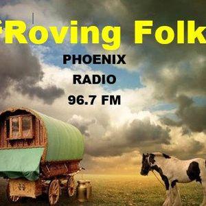Roving Folk - 24th March 2019 - the 4th Sunday Folk Show - on Phoenix FM - Halifax, West Yorkshire