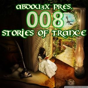 Abdou3x Pres. Stories of Trance 008