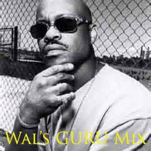Wal's tribute to Guru mix.