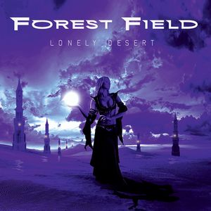 Forest Field - Lonely Desert album show