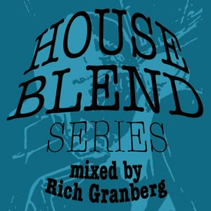 LCMS Special: House Blend Series 1 - Rich Granberg