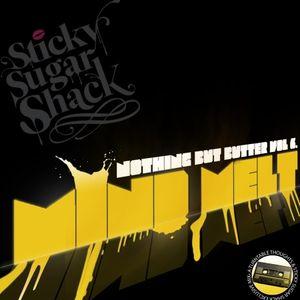 Mind Melt - Nothing But Butter Vol. 6 [TT x Sticky Sugar Shack]
