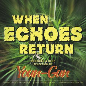 Youn-Gun - When Echoes Return [2015]