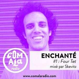 Enchanté #1 - Four Tet (tribute mix)