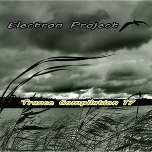 Electron Project - Trance Compilation 17(15.09.2012)