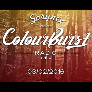 Sorynex - ColourBurst Radio - 007 - 03.02.2016 - FutureSoundsRadio