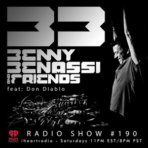 Benny Benassi & Don Diablo -Benny Benassi & Friends 190 (2017-03-01)