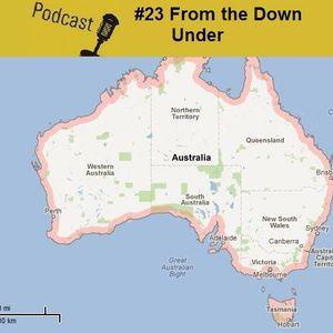 #23 - From the Down Under - Os Meus Descobrimentos