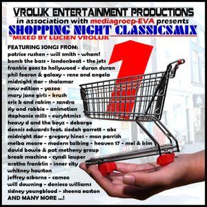 Shopping Night Classicsmix No. 01 (mixed by Lucien Vrolijk) - Various Artists / 2012-10-18