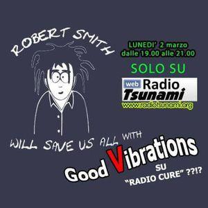 "GOOD VIBRATIONS: ""SPECIALE RADIO CURE"" - Ospiti i Cureanomalies"