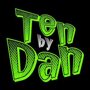 Ten By Dan - Martedì 15 Novembre 2016
